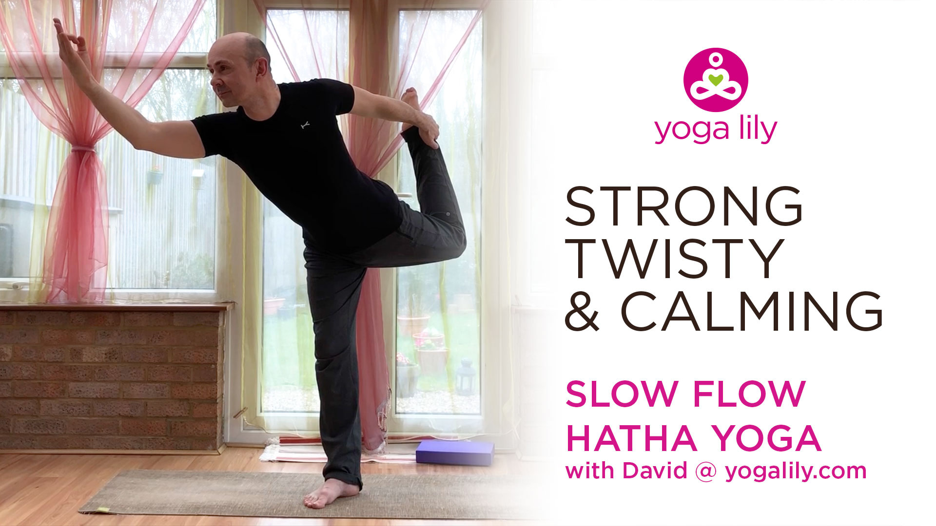 Strong, Twisty & Calming Slow Flow Yoga – 50mins